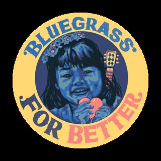 Bluegrass For Better